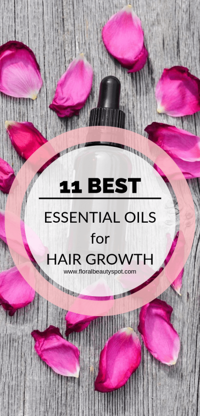11 best essential oils for hair growth